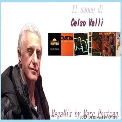 Marc Hartman - The Celso Valli Mix [2021]