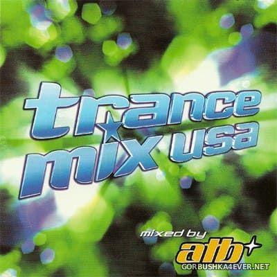 [Radikal Records] Trance Mix USA [2000] Mixed by ATB