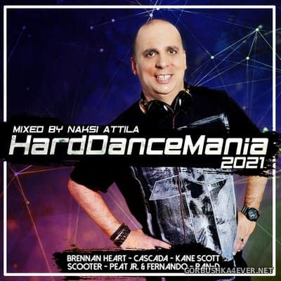 Hard Dance Mania 2021 by Náksi Attila