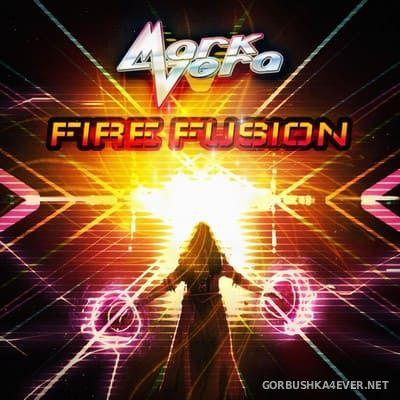 Mark Vera - Fire Fusion [2020]