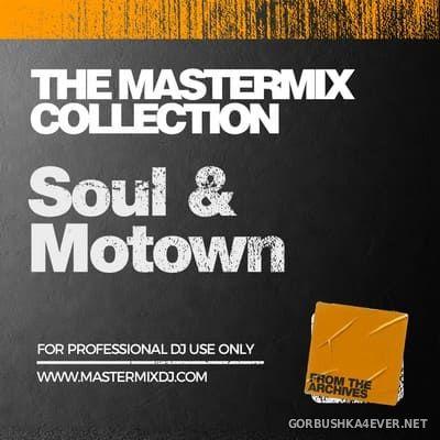 [Mastermix] The Mastermix Collection - Soul & Motown [2021]
