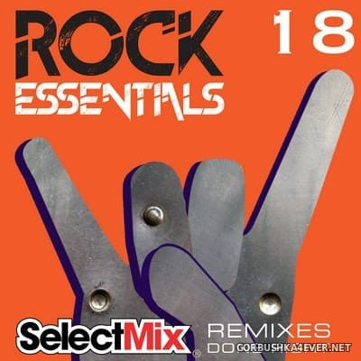 [Select Mix] Rock Essentials vol 18 [2021]