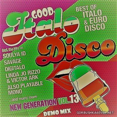 Only Mix - Italo Good Mix New Generation Italo Disco vol 13 [2021]