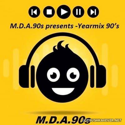 M.D.A.90s presents - Yearmix 90s [2021]