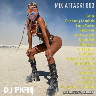 DJ Pich - Mix Attack! 003 [2021]