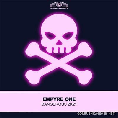Empyre One - Dangerous 2K21 [2021]