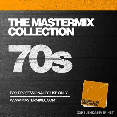 [Mastermix] The Mastermix Collection - 70s [2021]