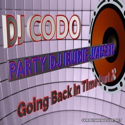 DJ Rudie Jansen & DJ CoDo - Going Back In Time (The Good Old Days) Part 2 [2021]