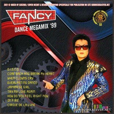 Fancy - Dance Megamix '99 [2021] by Serzh83