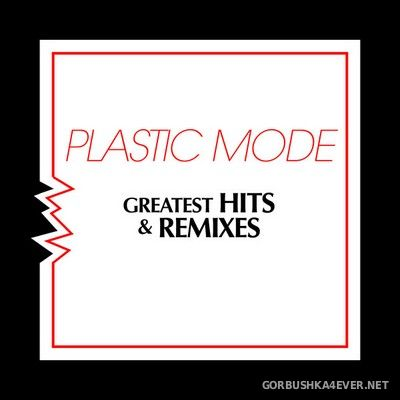 Plastic Mode - Greatest Hits & Remixes [2021] / 2xCD