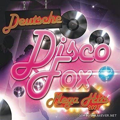 Deutsche Discofox Mega Hits 2021 [2021]