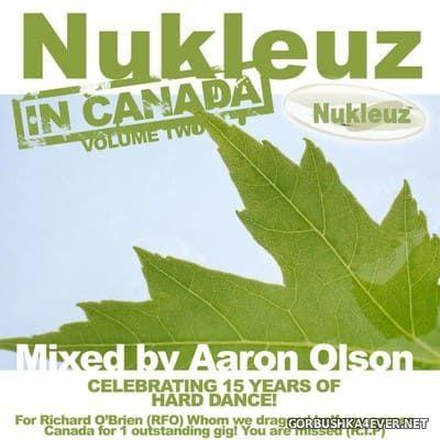 Nukleuz In Canada vol 2 [2012] Mixed by Aaron Olson