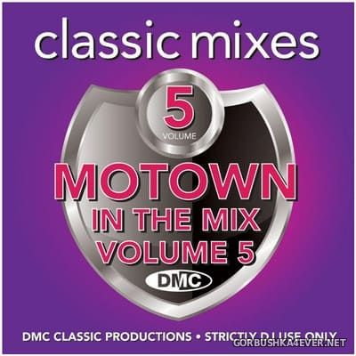 [DMC] Classic Mixes - Motown In The Mix vol 5 [2021]