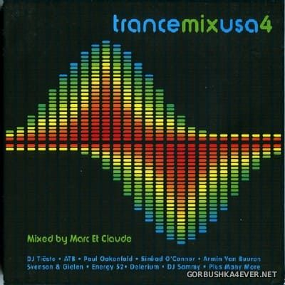 [Radikal Records] Trance Mix USA 4 [2003] Mixed by Marc Et Claude