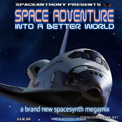 Space Adventure (Into A Better World) Megamix [2021] by SpaceAnthony