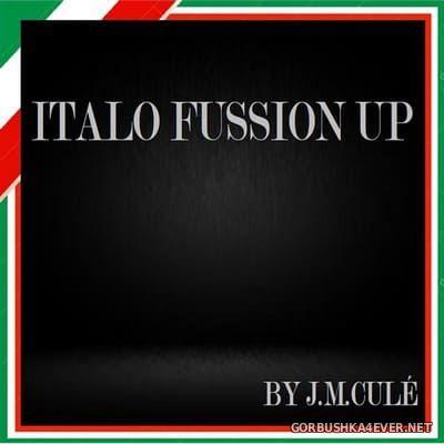 DJ Cule - Italo Fussion Up [2020]