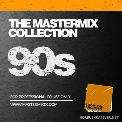 [Mastermix] The Mastermix Collection - 90s [2021]