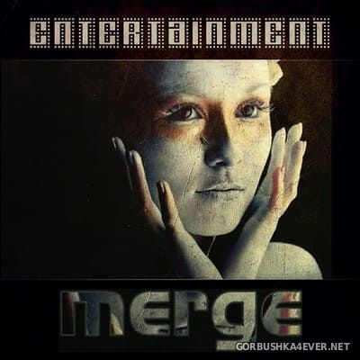 Merge - Entertainment [2020]