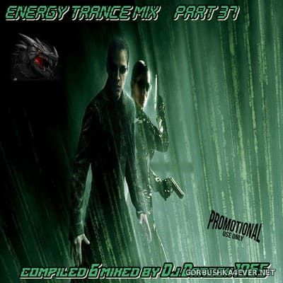 DJ Dragon1965 - Energy Trance Mix (Part 37) [2021]