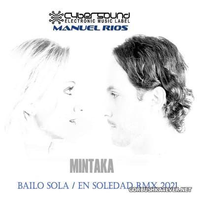 Mintaka - Bailo Sola / En Soledad (RMX 2021) [2021]