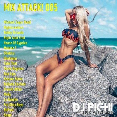 DJ Pich - Mix Attack! 005 [2021]
