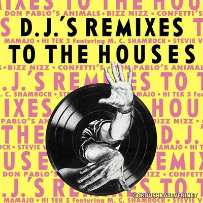 [ToCo International] D.J.'s Remixes To The House [1990]