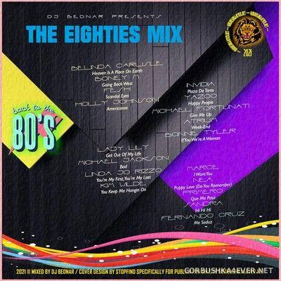 DJ Bednar - The Eighties Mix [2021]