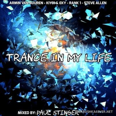 Trance In My Life [2021] Mixed by Paul Stinger
