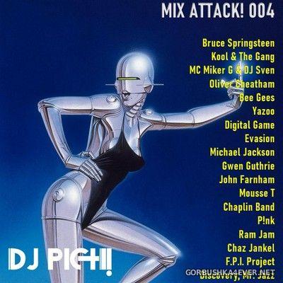 DJ Pich - Mix Attack! 004 [2021]