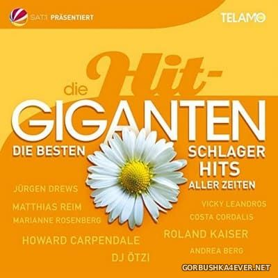 Die Hit Giganten - Die besten Schlager Hits aller Zeiten [2021] / 2xCD