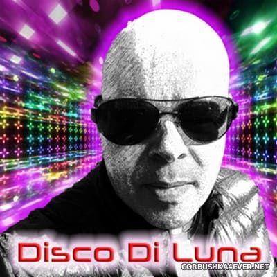 Marco Di Luna - Disco Di Luna Mix 1 [2020]