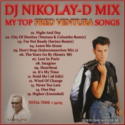 Fred Ventura - Top Songs On The Mix [2021] by DJ Nikolay-D