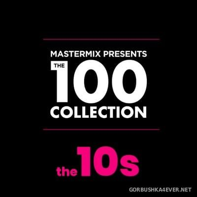 [Mastermix] The 100 Collection (The 10s) [2021]