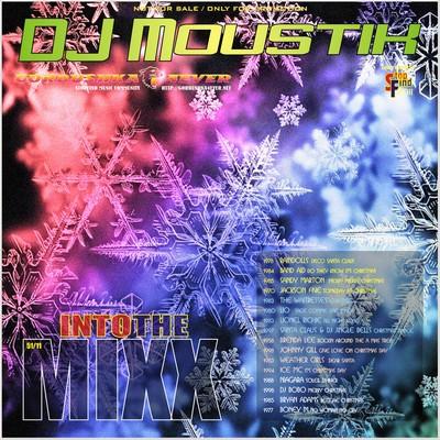 DJ Moustik Into The Mixx [51/2011]