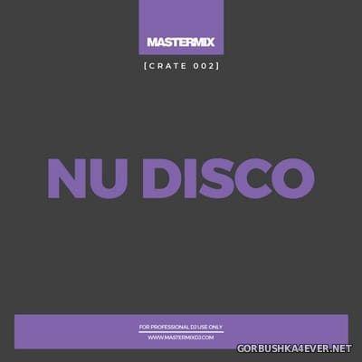 [Mastermix] Crate 002 Nu Disco [2021]