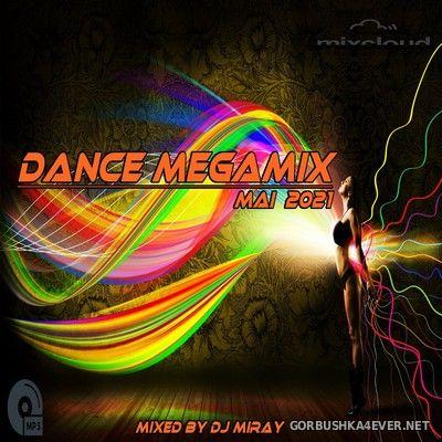 DJ Miray - Dance Megamix Mai 2021
