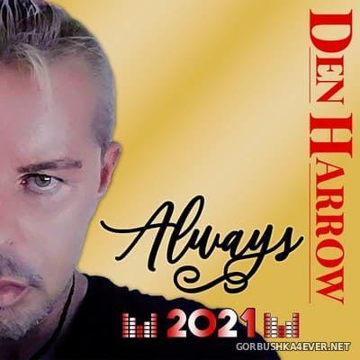 Den Harrow - Always [2021]