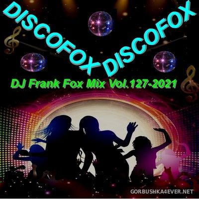 DJ Frank - Fox Mix vol 127 [2021]