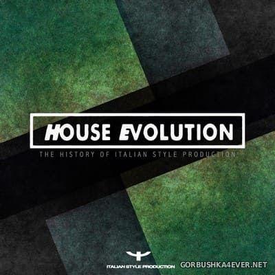 [Dance Kollektiv] House Evolution (The History Of Italian Style Production) vol 1 [2020]