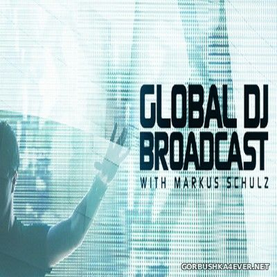 Global DJ Broadcast (In Bloom Part 1) [2021] Mixed by Markus Schulz