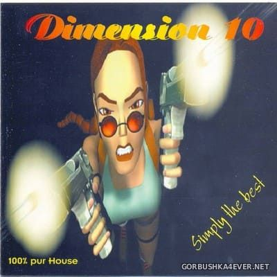 [4th Dimension] Dimension House 10 [1999]