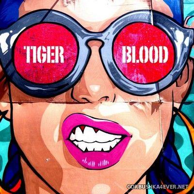 Fear Of Tigers - Tiger Blood! [2021]