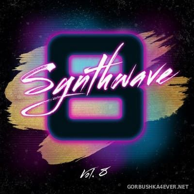 Synthwave vol 8 [2021]