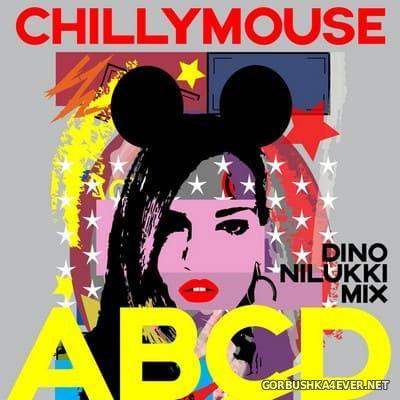 Chillymouse - ABCD (Dino Nilukki Mix) [2021]