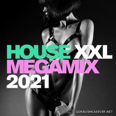 House XXL Megamix 2021