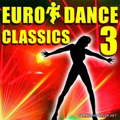 [Bishop Audio] Euro Dance Classics vol 3 [2006]