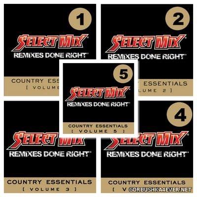 [Select Mix] Country Essentials vol 1 - vol 5 [2007-2008]