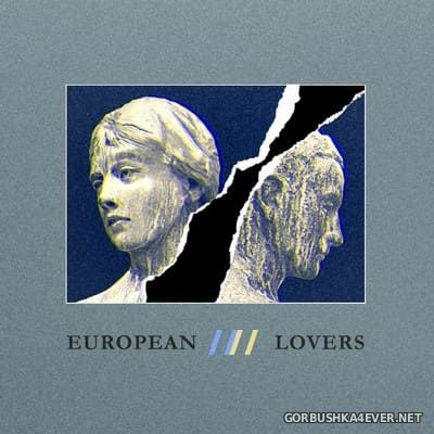 Steven Jones & Logan Sky - European Lovers [2021]