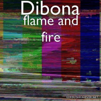Dibona - Flame And Fire [2021]