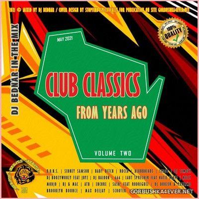 DJ Bednar - Club Classics From Years Ago vol 2 [2021]